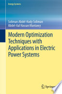 Modern Optimization Techniques with Applications in Electric Power Systems Book