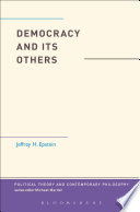 Democracy And Its Others PDF