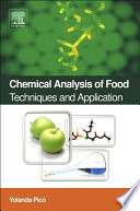 """Chemical Analysis of Food: Techniques and Applications"" by Yolanda Pico"