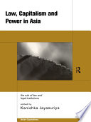 Law Capitalism And Power In Asia