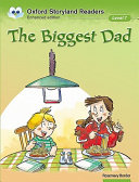 Oxford Storyland Readers Level 7: The Biggest Dad