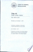 Code Of Federal Regulations Title 43 Public Lands Interior Pt 1000 End Revised As Of October 1 2011