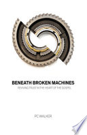 Beneath Broken Machines Book PDF