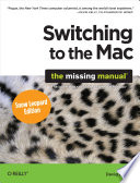 """""""Switching to the Mac: The Missing Manual, Snow Leopard Edition: The Missing Manual"""" by David Pogue"""