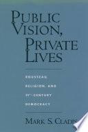 Public Vision  Private Lives