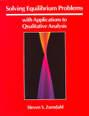 Solving Equilibrium Problems  with Applications to Qualitative Analysis