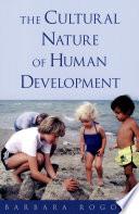 The Cultural Nature Of Human Development Book