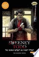 Sweeney Todd  : The Demon Barber of Fleet Street : the Graphic Novel