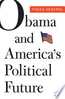 Obama And America S Political Future Book PDF