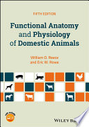 """""""Functional Anatomy and Physiology of Domestic Animals"""" by William O. Reece, Eric W. Rowe"""