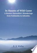 In Haunts of Wild Game