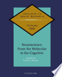 Neuroscience  From the Molecular to the Cognitive Book