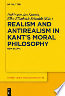 Realism and Antirealism in Kant s Moral Philosophy