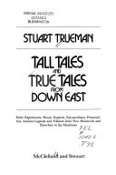 Tall Tales and True Tales from Down East