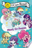 My Little Pony  Pony Life  Meet the Ponies Book PDF