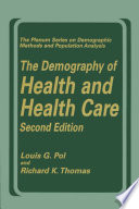 The Demography Of Health And Health Care Second Edition