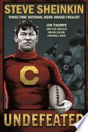 Undefeated  Jim Thorpe and the Carlisle Indian School Football Team