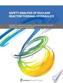 Safety Analysis of Nuclear Reactor Thermal-Hydraulics