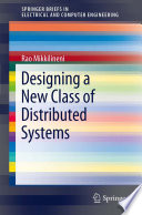 Designing a New Class of Distributed Systems