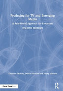 Producing For Tv And Emerging Media PDF