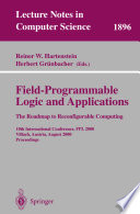 Field-Programmable Logic and Applications. The Roadmap to Reconfigurable Computing