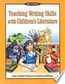 Teaching Writing Skills With Children S Literature