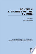 Sci Tech Libraries of the Future Book