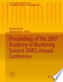 Proceedings Of The 2007 Academy Of Marketing Science Ams Annual Conference Book PDF