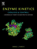 Pdf Enzyme Kinetics: Catalysis and Control