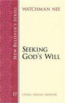 Pdf Seeking God's Will