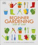 Beginner Gardening Step by Step Pdf/ePub eBook