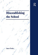 Disestablishing the School