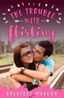 The Trouble with Flirting [Pdf/ePub] eBook