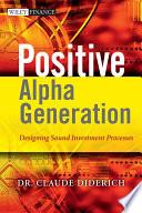 Positive Alpha Generation
