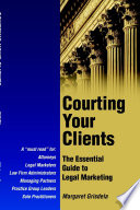 Courting Your Clients