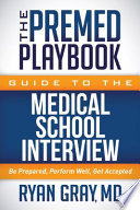 The Premed Playbook Guide to the Medical School Interview