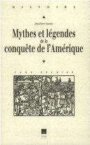 Pdf Mythes et légendes de la conquête de l'Amérique Telecharger