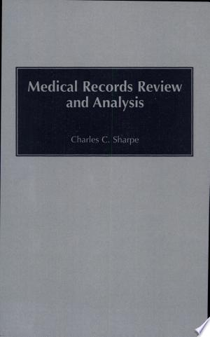 Download Medical Records Review and Analysis Free Books - Dlebooks.net