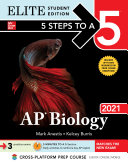 5 Steps to a 5  AP Biology 2021 Elite Student Edition
