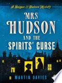 Mrs Hudson and the Spirits  Curse