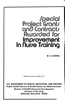 Special Project Grants and Contracts Awarded for Improvement in Nurse Training