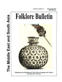The Middle East   South Asia Folklore Bulletin Book PDF