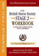 The British Horse Society Stage 2 Workbook