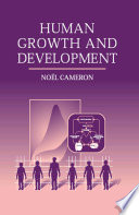 """Human Growth and Development"" by Noël Cameron, Academic Press"