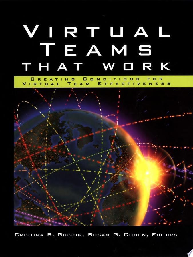Virtual Teams That Work
