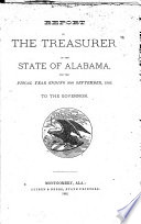 Report of the Treasurer of the State of Alabama  to the Governor for the Years