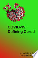 COVID 19  Defining Cured Book