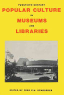 Twentieth century Popular Culture in Museums and Libraries