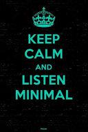 Keep Calm and Listen Minimal Planner