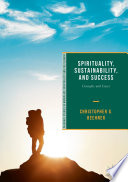 Spirituality Sustainability And Success